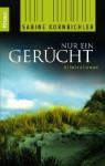 Nur ein Gerücht - Sabine Kornbichler