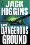 On Dangerous Ground - Jack Higgins