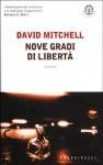 Nove gradi di libertà - David Mitchell, Alessandra Emma Giagheddu, Eliane Nortey