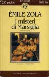 I misteri di Marsiglia - Émile Zola, Riccardo Reim