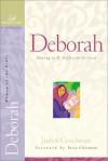 Deborah - Judith Couchman, Janet Kobobel Grant