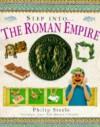 Step Into...The Roman Empire (Step Into) - Philip Steele