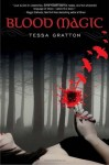 Blood Magic (The Blood Journals) - Tessa Gratton