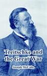 Treitschke and the Great War - Joseph McCabe