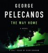 The Way Home - George Pelecanos, Dion Graham