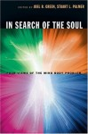 In Search of the Soul: Four Views of the Mind-Body Problem - Joel B. Green, Stuart L. Palmer