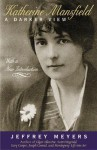 Katherine Mansfield: A Darker View - Jeffrey Meyers