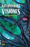 H.P. Lovecraft Visiones 1 - Hernán Rodríguez