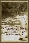 Sugaree Rising - J. Douglas Allen-Taylor, Barbara Ginsberg, Stephen McLaughlin, Fonta Allen