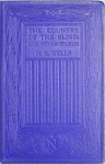The Country of the Blind, and Other Stories (H G Wells Science Fiction Classics #6) - H.G. Wells