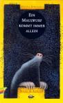 Ein Maulwurf kommt immer allein (A mole is always a loner) - Hanna Johansen