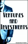 Ventures and Investments - RoughDraftHero