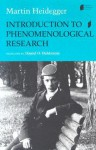 Introduction to Phenomenological Research - Martin Heidegger, Daniel O. Dahlstrom