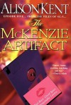The McKenzie Artifact - Alison Kent