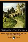 The King's Men: A Tale of To-Morrow (Dodo Press) - John Boyle O'Reilly, Robert Grant
