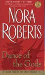 Dance of the Gods (Circle trilogy #2) (Cass) (Unabr.) - Nora Roberts