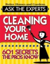 Ask The Experts: Cleaning Your Home: 601 Secrets The Pros Know (Better Homes & Gardens (Paperback)) - Vicki Christian