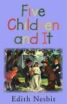 Five Children and It (Audio) - E. Nesbit, Johanna Ward