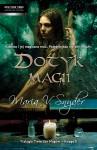 Dotyk Magii - Maria V. Snyder, Małgorzata Hesko-Kołodzińska
