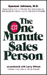 The One Minute Sales Person - Spencer Johnson, Larry Wilson