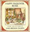 Happy Passover, Rosie - Jane Breskin Zalben