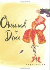 Obsessed by Dress - Chesley McLaren, Tobi Tobias