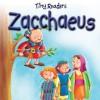 Zacchaeus-Tiny Readers - Juliet David, Hannah Wood