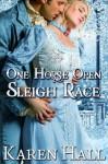 One Horse Open Sleigh Race - Karen Hall