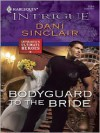 Bodyguard to the Bride - Dani Sinclair