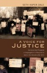 A Voice for Justice: Sermons That Prepared a Congregation to Respond to God in the Decade After 9/11 - Seth Kaper-Dale, Allen Verhey