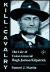 Kill-Cavalry - Samuel J. Martin