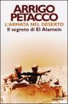 L'armata nel deserto - Il segreto di El Alamein - Arrigo Petacco