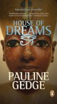 House of Dreams - Pauline Gedge