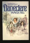 Daneclere - Pamela Hill