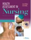 Health Assessment in Nursing - Janet R. Weber, Jane Kelley