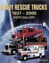 Heavy Rescue Trucks: 1931 - 2000 Photo Gallery - Paul Barrett