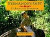 Fernando's Gift/ El Regalo de Fernando - Douglas Keister