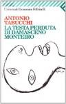 La testa perduta di Damasceno Monteiro - Antonio Tabucchi