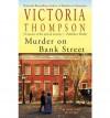 Murder on Bank Street (Gaslight Mystery, #10) - Victoria Thompson