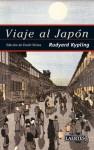 Viaje al Japón - Rudyard Kipling