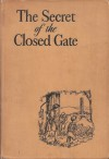 The Secret of the Closed Gate - Margaret Leighton, Sandra James