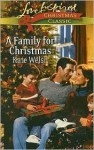A Family for Christmas - Kate Welsh