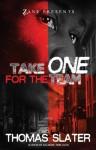 Take One for the Team: A Novel - Thomas Slater