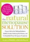 The Natural Menopause Solution: Expert Advice for Melting Stubborn Midlife Pounds, Reducing Hot Flashes, and Getting Relief from Menopause Symptoms - Prevention Magazine