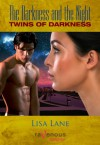 The Darkness and the Night III: Twins of Darkness - Lisa Lane