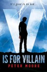 V is for Villain - Peter Moore