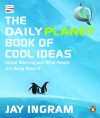 Daily Planet Book Of Cool Ideas - Jay Ingram