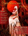 Dark Recesses Press, Issue #13 - Michael Louis Dixon, Abby Goldsmith, Mekenzie Larsen, Anna Schwind, Geoffrey W. Cole, Drew Wilcox, Jamie Lackey, J. Adrian Cook, Chris Stageman, Craig Wallwork, Sunil Sadanand, Cody Goodfellow, Jeff Strand, Chris Perridas, Boyd E. Harris, Jason V. Brock