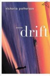Drift: Stories - Victoria Patterson