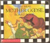 The Real Mother Goose Board Book - Mother Goose